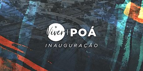 Inauguração VIVER POÁ ingressos