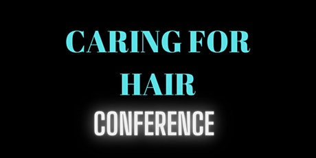 Caring for Hair conference tickets