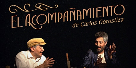 El Acompañamiento de Carlos Gorostiza entradas