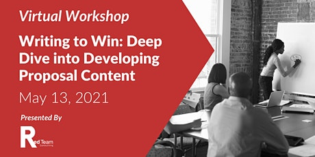 Writing to Win: Deep Dive into Developing Proposal Content tickets