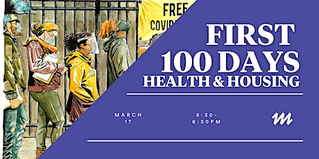 First 100 Days: Health and Housing tickets