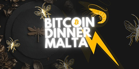 Malta Bitcoin Dinner tickets