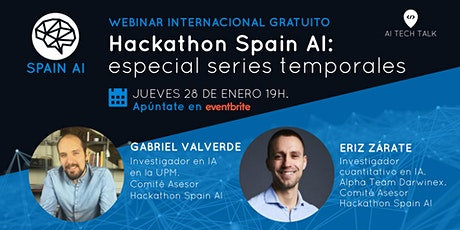 Webinar (AI Tech Talk). Hackathon Spain AI: especial series temporales entradas