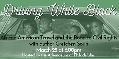 Driving While Black: African American Travel and the Road to Civil Rights tickets