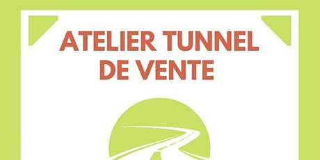 "Formation ""TUNNEL DE VENTE"" billets"