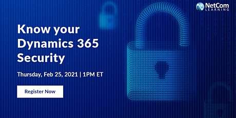 Webinar - Know your Dynamics 365 Security tickets