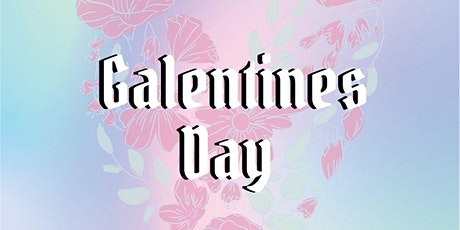Galentines Day tickets