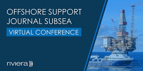 Offshore Support Journal Subsea Conference tickets