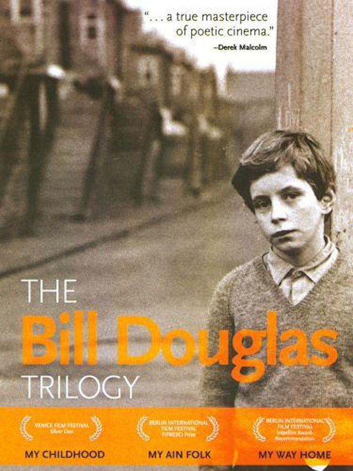 The Bill Douglas Trilogy - Part 3 -  Screening of My Way Home & discussion image