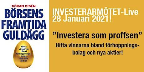 """Investerarmötet-Live 28 januari! """"Börsens framtida guldägg"""" biljetter"""