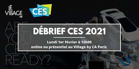 Débrief CES 2021 billets