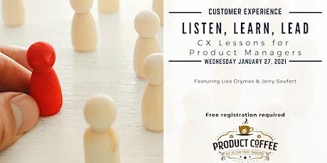 Listen, Learn, Lead - Product Coffee Virtual Meetup - January 27, 2021 tickets
