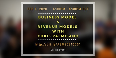 Business Model & Revenue Models with Chris Palmisano (Virtual) tickets