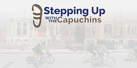 Stepping Up with the Capuchins Tickets