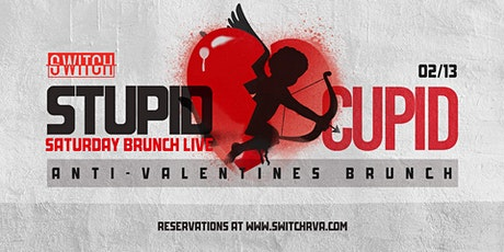 Stupid Cupid Brunch at Switch Pop-Up Bar tickets