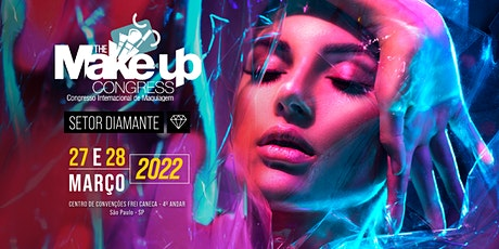 SETOR DIAMANTE - The Makeup Congress - Congresso Internacional de Maquiagem ingressos