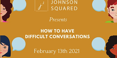 How to Have Difficult Conversations tickets