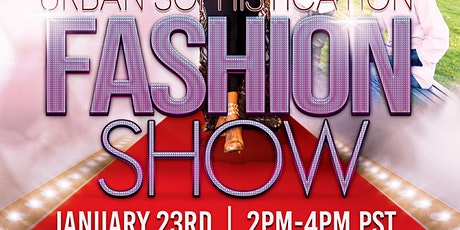 Copy of Copy of Urban Sophistication Fashion Show tickets