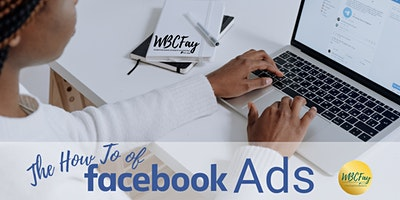 The How To Of Facebook Ads
