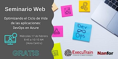 Optimizando el Ciclo de Vida de las aplicaciones: DevOps en Azure entradas