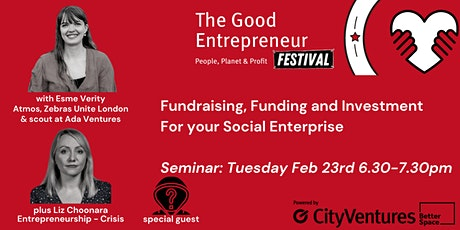 Good Entrepreneur Festival '21- Fundraising, Funding and Investment tickets