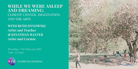 Pathways Sessions: 'While we were asleep and dreaming' with Beth Dynowski tickets