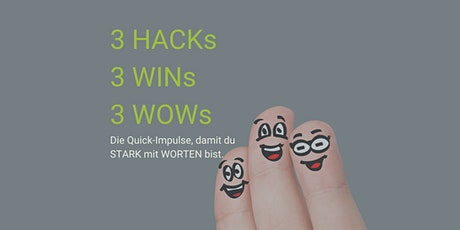 3 HACKs. 3 WINs. 3 WOWs. Tickets