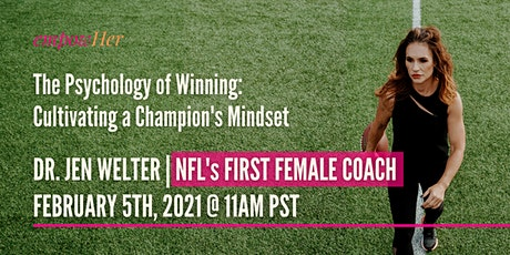 [EmpowHer Mixer]The Psychology of Winning: Cultivating A Champion's Mindset tickets