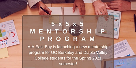 AIA East Bay 5X5X5 Mentorship Program (5th Group Meeting) tickets