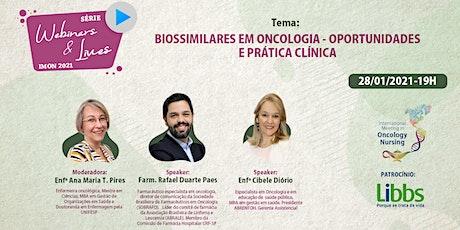 Biossimilares em oncologia – Oportunidades e prática clínica ingressos