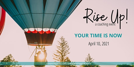 Rise Up! A coaching event... Let's breathe deep and reset for a new launch. tickets