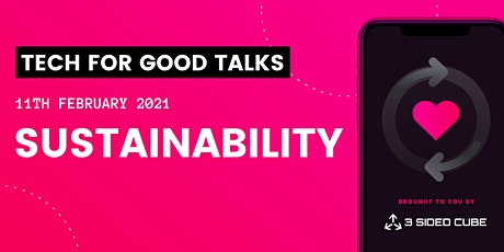 Tech for Good talks: Sustainability tickets