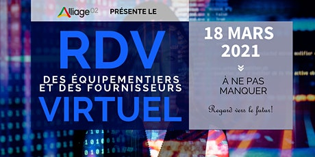 RDV des équipementiers et fournisseurs virtuels billets