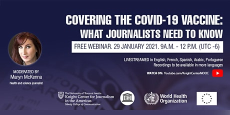 Webinar | Covering the COVID-19 vaccine: What journalists need to know tickets