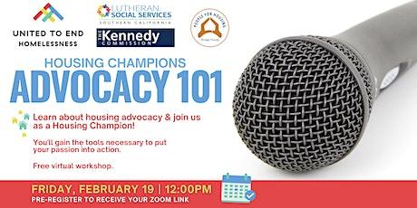 Housing Champions Advocacy 101 Online Workshop (Garden Grove) tickets