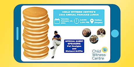 Child Witness Centre's 2021 Pancake Lunch tickets