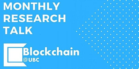 Blockchain@UBC February Research Talk- Dr. Atefeh (Atty) Mashatan tickets