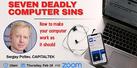 Seven Deadly Computer Sins - How to make your computer work like it should tickets