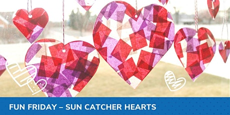 Fun Friday - Sun Catcher Hearts tickets