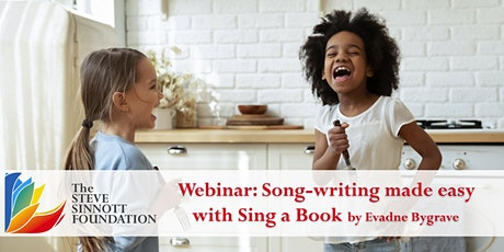 Song-writing made easy with Sing a Book - Life Long Learning Webinar Series tickets
