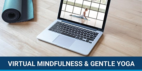Virtual Mindfulness and Gentle Yoga tickets