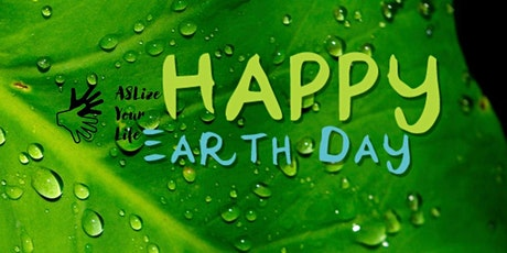 Earth Day Words in American Sign Language tickets