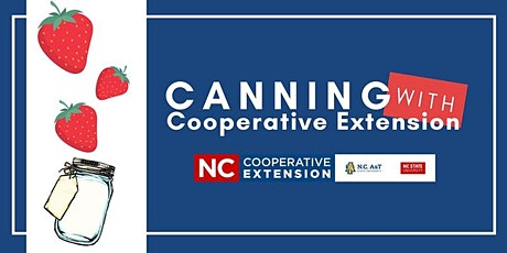 Canning With Cooperative Extension - Strawberries tickets
