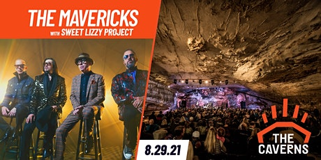 The Mavericks in The Caverns with Sweet Lizzy Project tickets
