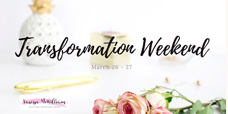 Transformation  Weekend ONLINE! Tickets