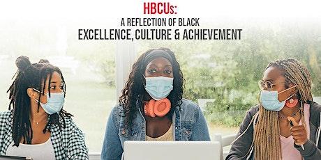 HBCUs: A Reflection of Black Excellence, Culture & Achievement tickets