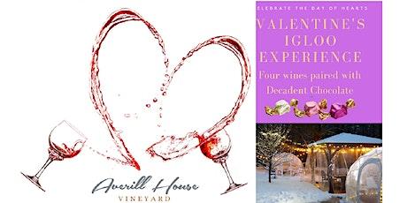 Valentines Vine to Wine Igloo & Gazebo Experience Feb 12, 13 & 14 tickets