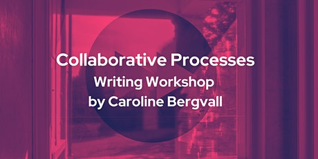 Collaborative Writing Processes: Solitary to Solidary - Mini-course tickets
