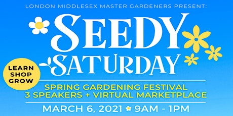 London Middlesex Master Gardeners' Seedy Saturday Festival & Marketplace tickets