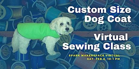 Custom Size Dog Coat:  Virtual  Sewing Class tickets